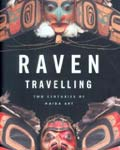 Raven Travelling: Two Centuries of Haida Art, book cover