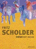 Fritz Scholder: Indian/Not Indian, book cover